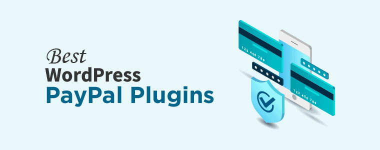 Best WordPress PayPal Plugins
