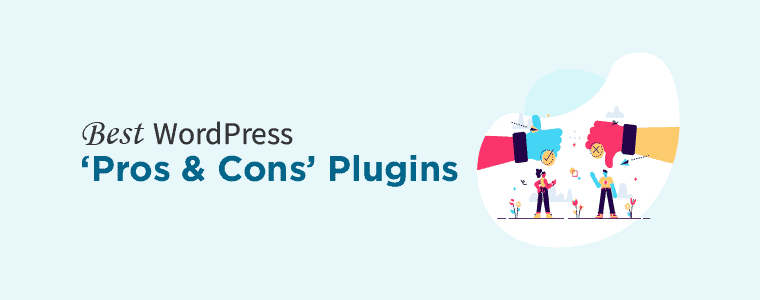 Best WordPress Pros and Cons Plugins