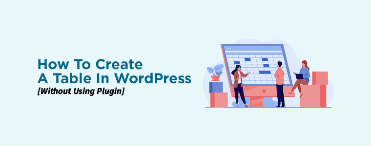How to Create A Table in WordPress